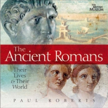 Ancient Romans: Their Lives and Their World, Hardback Book