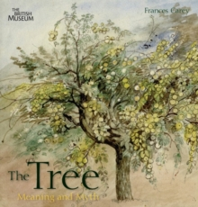 Tree:Meaning and Myth, Hardback Book
