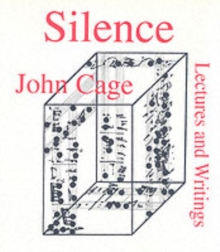 Silence : Lectures and Writings, Paperback Book