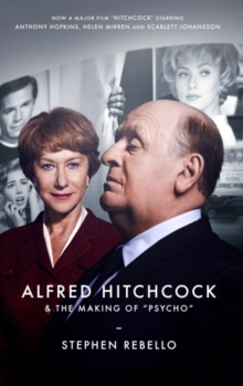 Alfred Hitchcock & the Making of Psycho, Paperback Book