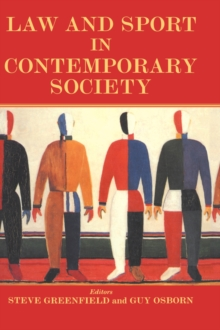 Law and Sport in Contemporary Society, Paperback / softback Book