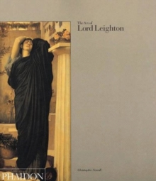 The Art of Lord Leighton, Paperback Book