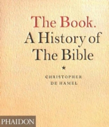 The Book : A History of the Bible, Paperback Book