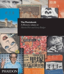 The Photobook: A History Volume III, Hardback Book