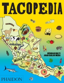 Tacopedia : The Taco Encyclopedia, Paperback Book