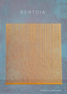 Bertoia : The Metalworker, Hardback Book