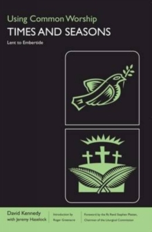 Using Common Worship : Lent to Embertide, Paperback Book