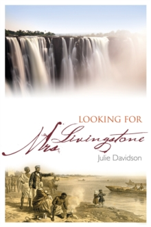 Looking for Mrs Livingstone, Hardback Book