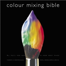 Colour Mixing Bible, Paperback Book
