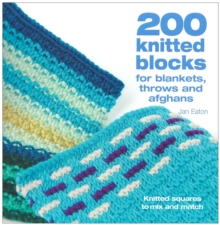 200 Knitted Blocks : To Mix and Match, Paperback Book