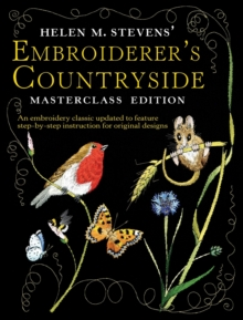 Helen M. Stevens' Embroiderer's Countryside, Paperback Book