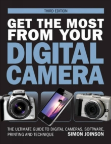 Get the Most from Your Digital Camera, Paperback Book