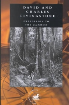 Expedition to the Zambesi, Hardback Book