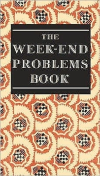 The Week-end Problems Book, Hardback Book