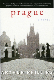 Prague : A Novel, Paperback Book