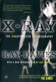 X-ray : The Unauthorized Autobiography, Paperback Book