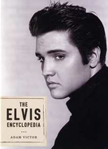 The Elvis Encyclopedia, Hardback Book