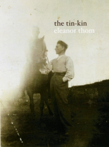 The Tin-Kin, Hardback Book