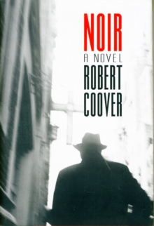 Noir : A Novel, Hardback Book