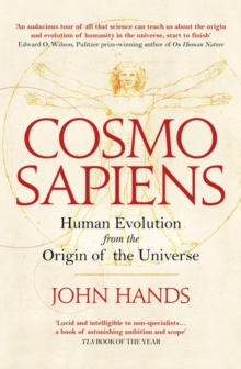 Cosmosapiens : Human Evolution from the Origin of the Universe, Hardback Book