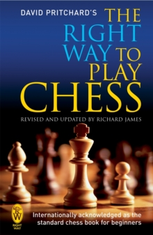 The Right Way to Play Chess, Paperback Book