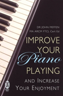 Improve Your Piano Playing, Paperback Book