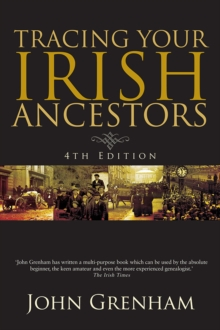 Tracing Your Irish Ancestors, Paperback Book