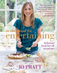 In the Mood for Entertaining : Food for Every Occasion, Hardback Book