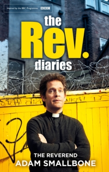 The Rev Diaries, Hardback Book