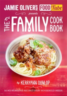 Jamie's Food Tube: The Family Cookbook, Paperback Book