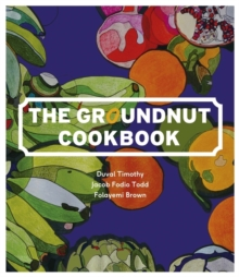 The Groundnut Cookbook, Hardback Book