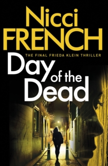 Day of the Dead : A Frieda Klein Novel (8), Hardback Book