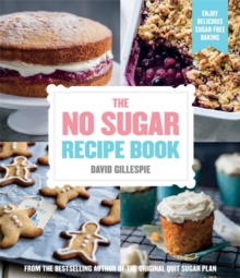 The No Sugar Recipe Book, Paperback Book