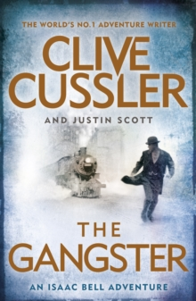 The Gangster : Isaac Bell #9, Hardback Book