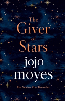 The Giver of Stars : Fall in love with the enchanting Sunday Times bestseller from the author of Me Before You, Hardback Book