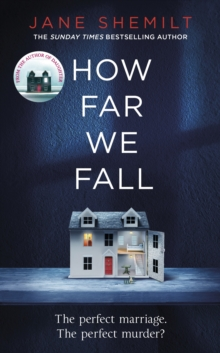 How Far We Fall : The perfect marriage. The perfect murder?, Hardback Book
