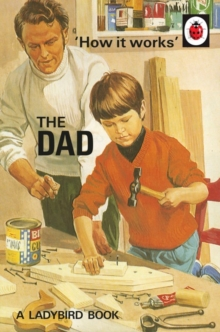How it Works: the Dad, Hardback Book