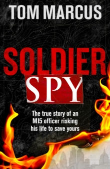 Soldier Spy, Hardback Book