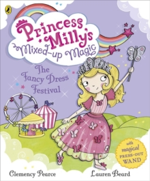Princess Milly and the Fancy Dress Festival, Paperback Book