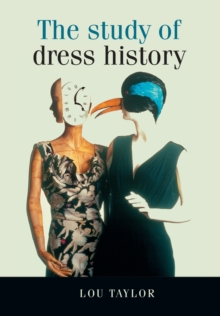 The Study of Dress History, Paperback Book