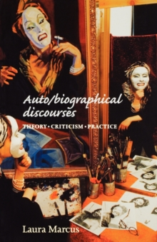Auto/Biographical Discourses : Criticism, Theory, Practice, Paperback Book