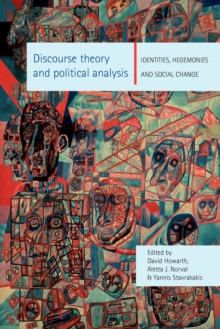 Discourse Theory and Political Analysis : Identities, Hegemoni, Paperback Book