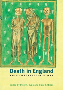 Death in England : An Illustrated History, Paperback Book