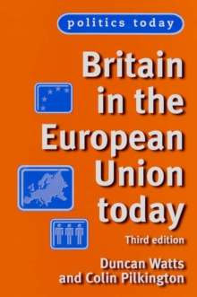 Britain in the European Union Today, Paperback Book