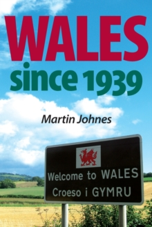 Wales Since 1939, Paperback / softback Book