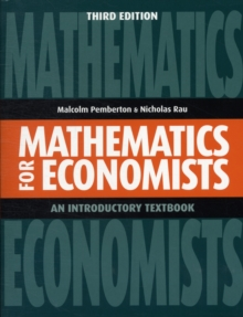 Mathematics for Economists : An Introductory Textbook, Paperback Book