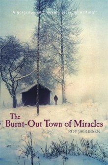 The Burnt-out Town of Miracles, Paperback Book