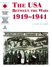 The USA Between the Wars 1919-1941: A depth study, Paperback Book