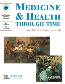 Medicine and Health Through Time: An SHP development study, Paperback Book