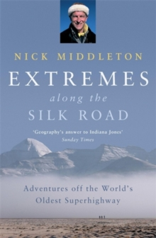 Extremes along the Silk Road, Paperback Book
